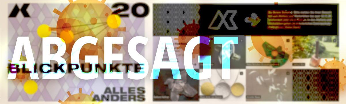 """ABGESAGT - """"Alles anders"""" - Blickpunkte 2020"""